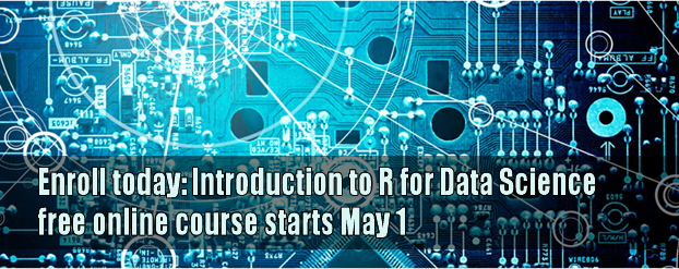 Enroll today: Introduction to R for Data Science free online course starts May 1